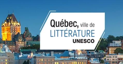 Québec, Ville de littérature selon l'UNESCO