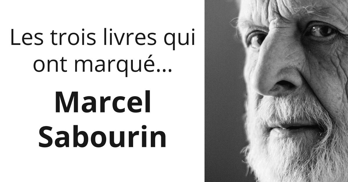 Les trois livres qui ont marqué… Marcel Sabourin