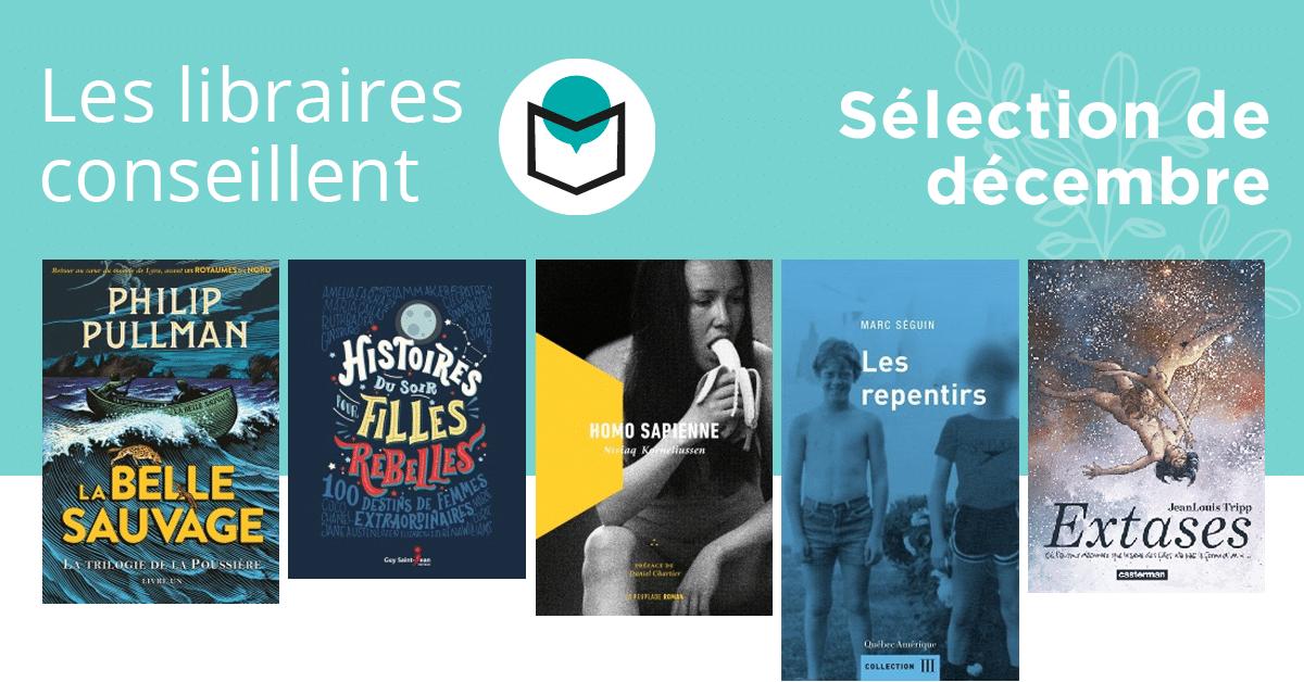 Les libraires conseillent : décembre 2017