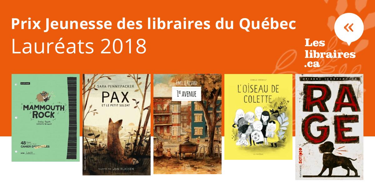 Lauréats du Prix Jeunesse des libraires du Québec 2018