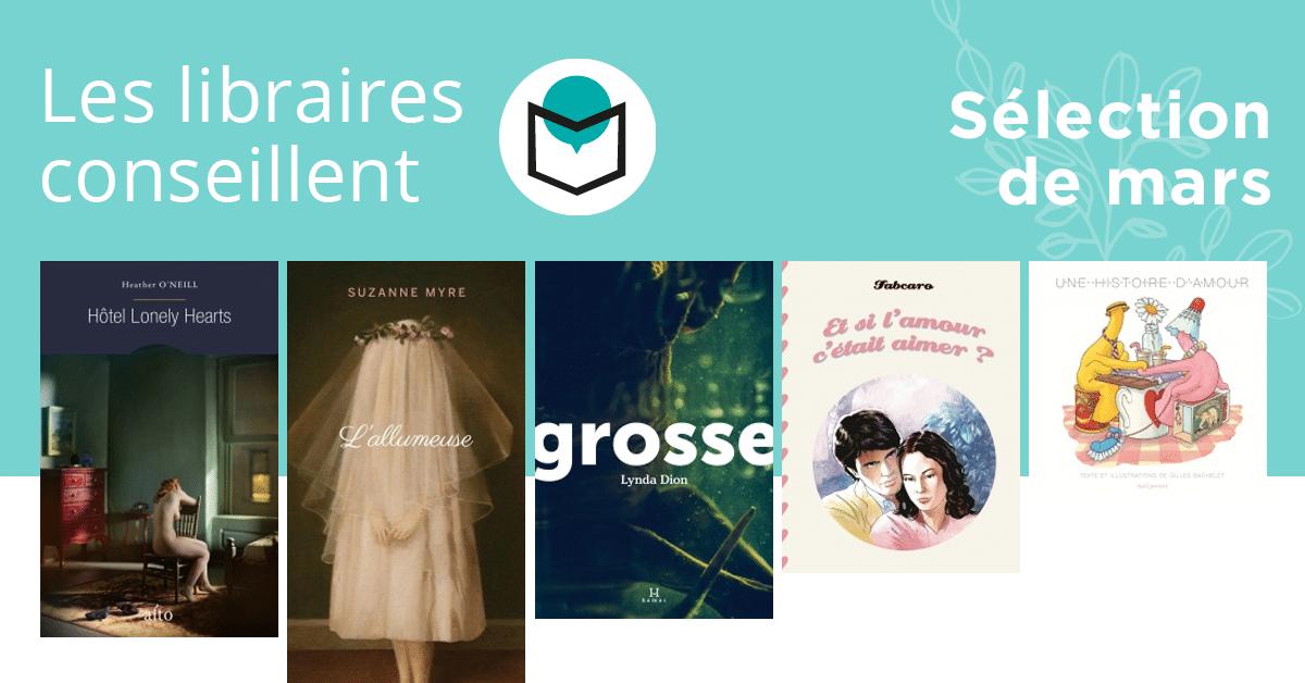 Les libraires conseillent : mars 2018