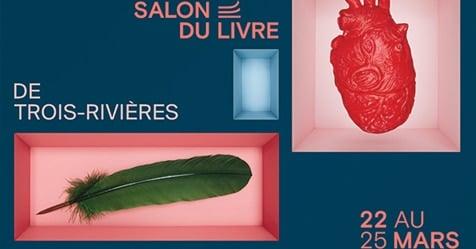 Jouer d'audace : 30e Salon du livre de Trois-Rivières