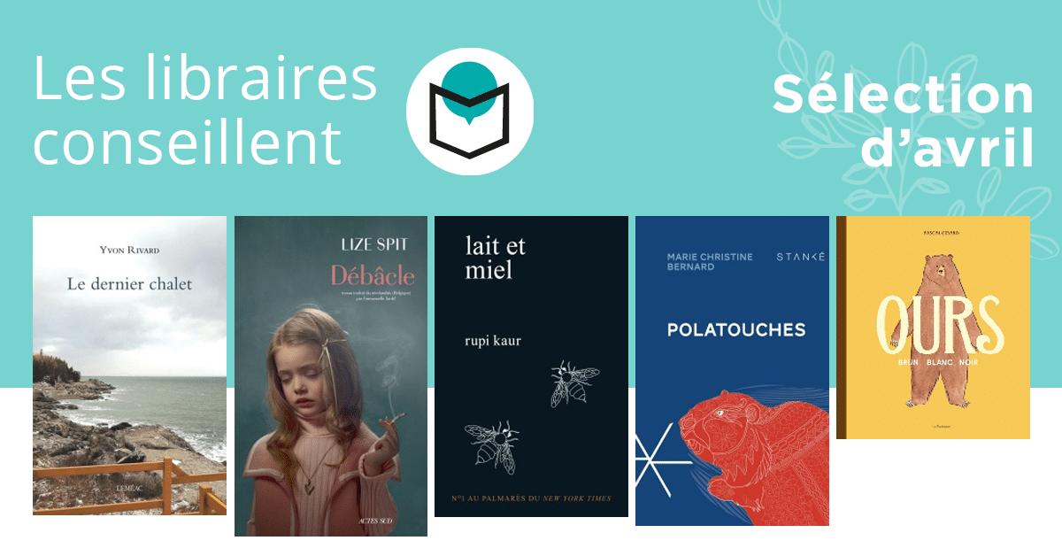 Les libraires conseillent : avril 2018