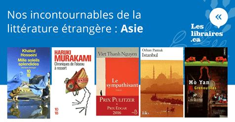 ASIE - Carnet de nos incontournables de la littérature étrangère