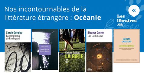 OCÉANIE - Carnet de nos incontournables de la littérature étrangère