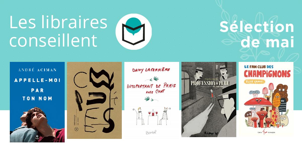 Les libraires conseillent : mai 2018