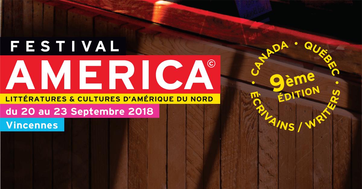 Festival America de Vincennes : le Québec et le Canada à l'honneur