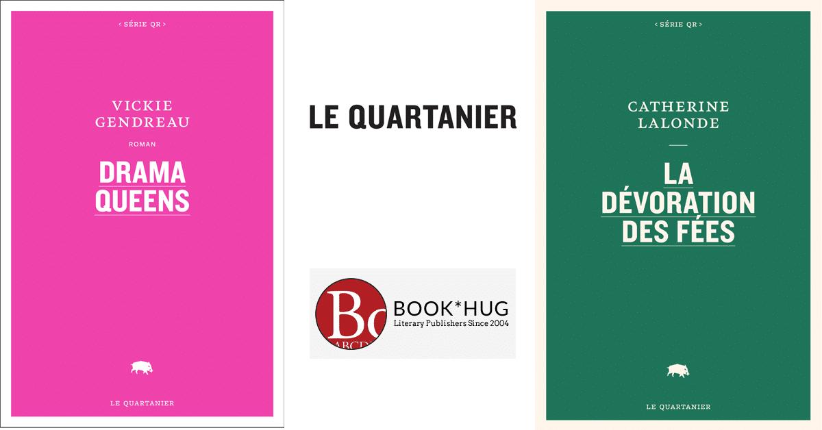 Le Quartanier annonce les traductions de Catherine Lalonde et Vickie Gendreau