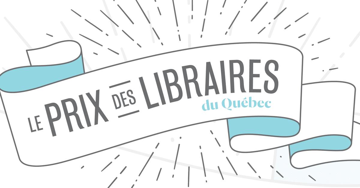 Le Prix des libraires du Québec :  25 ans à célébrer les livres