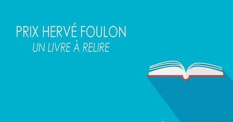 Les finalistes du prix Hervé Foulon – Un livre à relire 2018