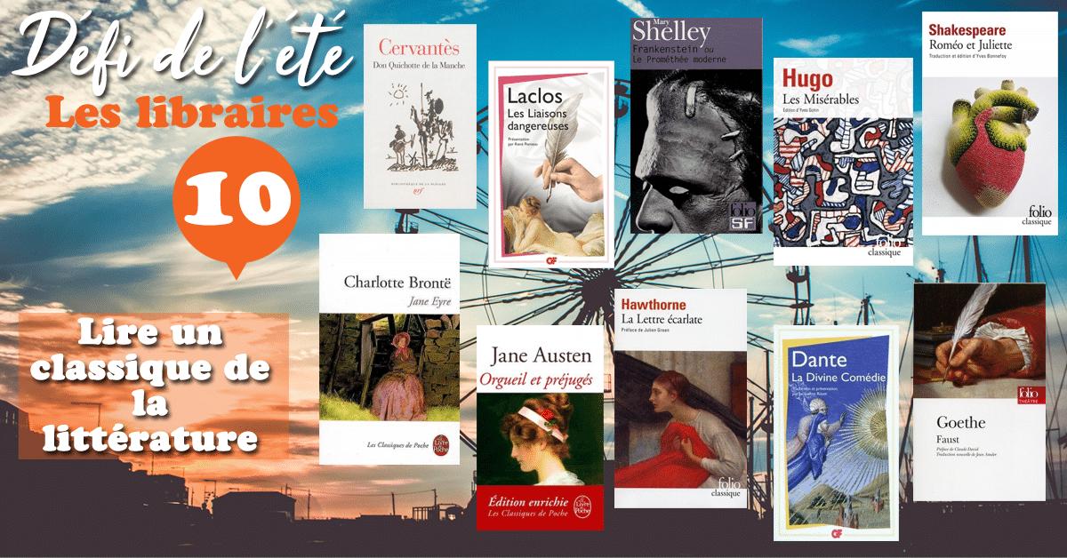 [DÉFI DE L'ÉTÉ] n°10 : Lire un classique de la littérature