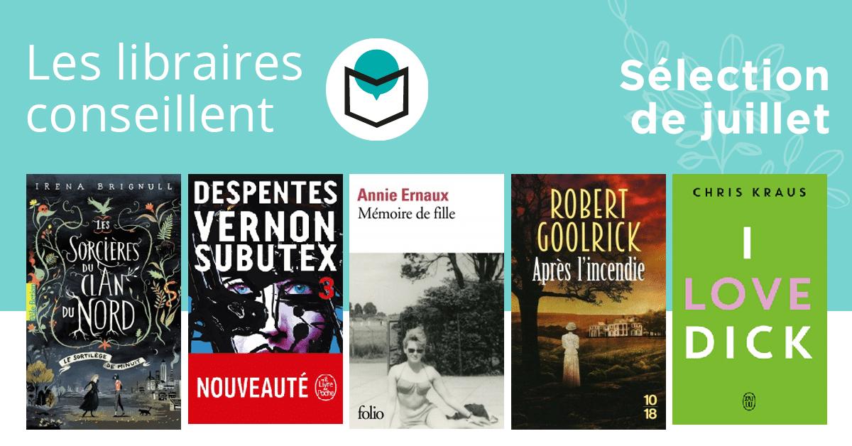 Les libraires conseillent : juillet 2018