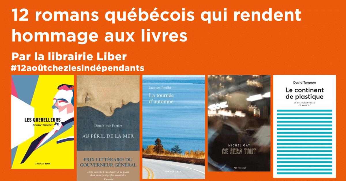 12 romans québécois qui rendent hommage aux livres