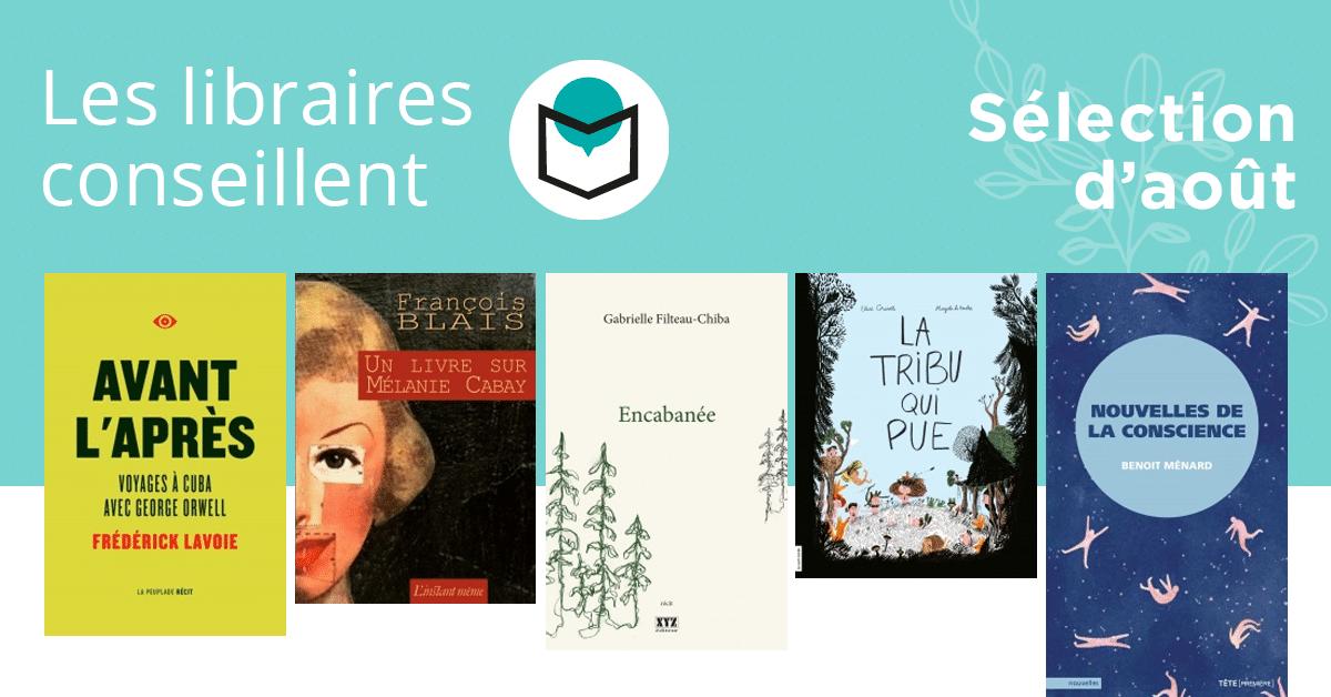 Les libraires conseillent : août 2018