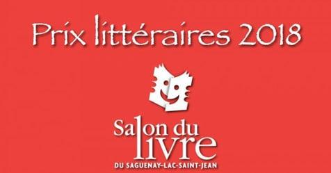 Les finalistes des Prix littéraires du Salon du livre du Saguenay–Lac-Saint-Jean 2018