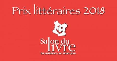 Prix littéraires du Salon du livre du Saguenay-Lac-Saint-Jean : les lauréats