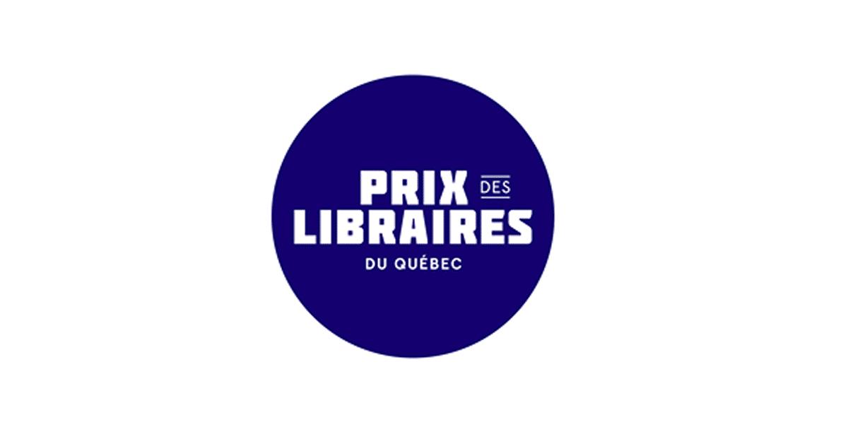 Prix des libraires du Québec 2019 : la liste préliminaire est révélée