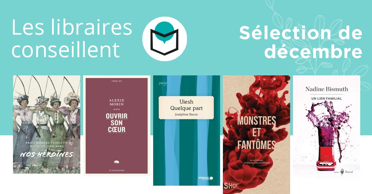 Les libraires conseillent : décembre 2018