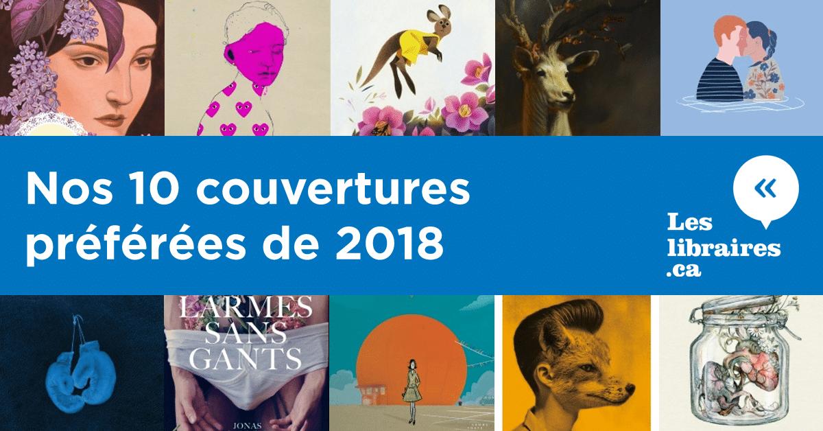 Nos 10 couvertures préférées de 2018