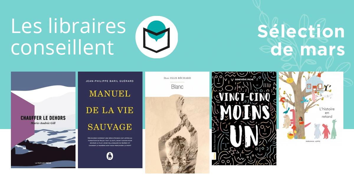 Les libraires conseillent : mars 2019
