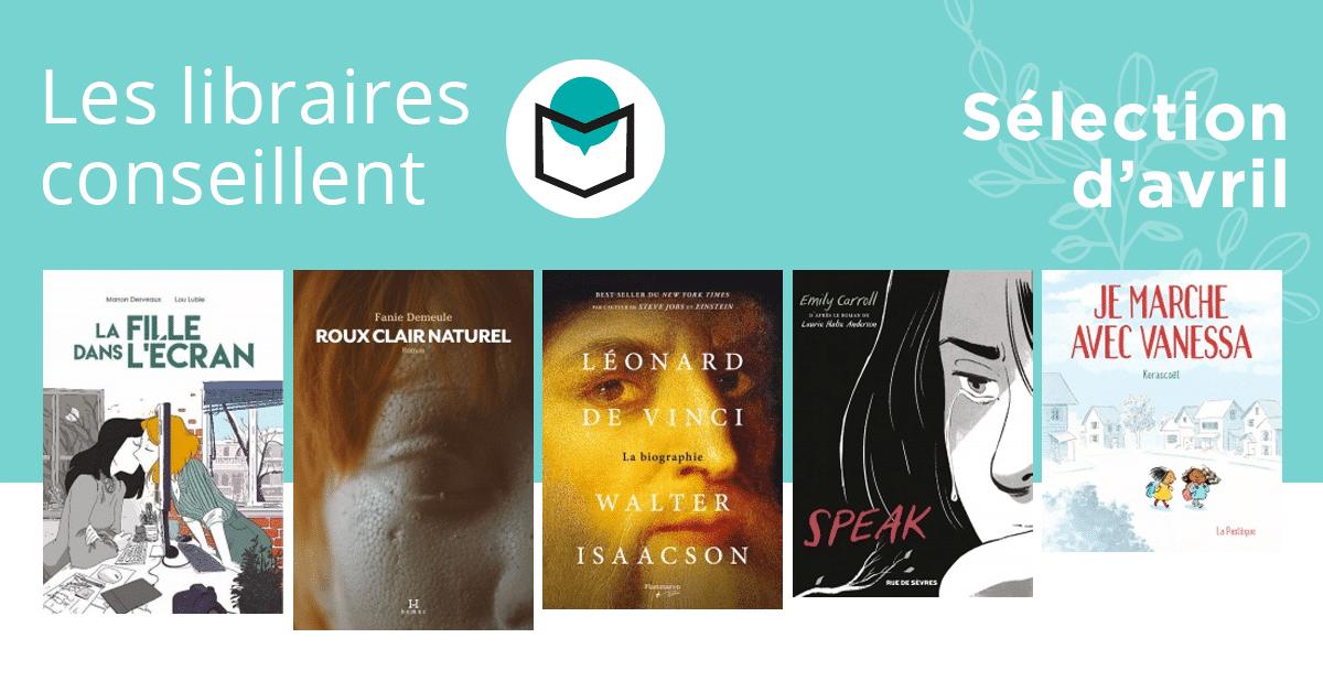 Les libraires conseillent : avril 2019
