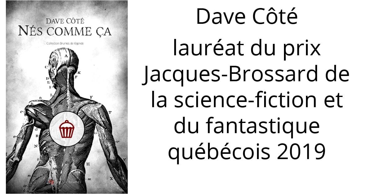 Dave Côté lauréat du prix Jacques-Brossard de la science-fiction et du fantastique québécois 2019