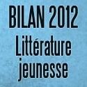 Bilan littérature jeunesse 2012: À vos marques, prêts… courez!
