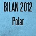 Bilan polar 2012: Des sensations fortes plein la tête