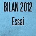 Bilan essai 2012: Nourrir l'esprit