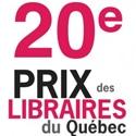 Les finalistes du Prix des Libraires du Québec!