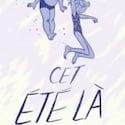 Le prix Eisner de la bande dessinée revient à « Cet été-là »