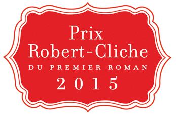 Le Prix Robert-Cliche ne sera pas attribué en 2015