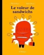 """""""Le voleur de sandwichs"""" récompensé!"""