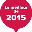 Le meilleur de 2015: nos 25 choix!