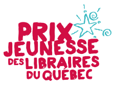 Les 6 gagnants du Prix jeunesse des libraires du Québec dévoilés!