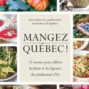 Les saveurs du Québec à l'honneur!