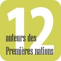 12 auteurs des Premières Nations
