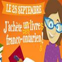 Le dimanche 25 septembre, achetez un livre franco-ontarien!