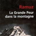 Avez-vous lu... La grande peur dans la montagne de Charles-Ferdinand Ramuz