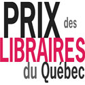 Listes préliminaires du Prix des libraires du Québec 2017