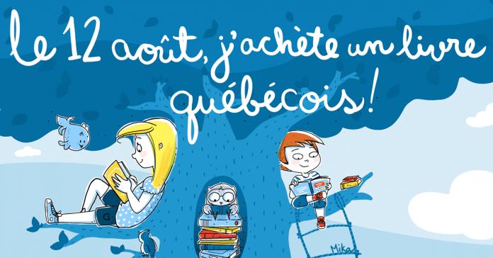 Le 12 août, j'achète un livre québécois (ou deux ou trois...)!