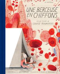 Vignette du livre Une berçeuse en chiffons : La vie tissée de Louise Bourgeois