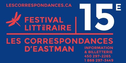 Programmation de la 15e édition des Correspondances d'Eastman