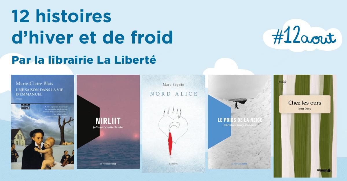 12 histoires québécoises d'hiver et de froid