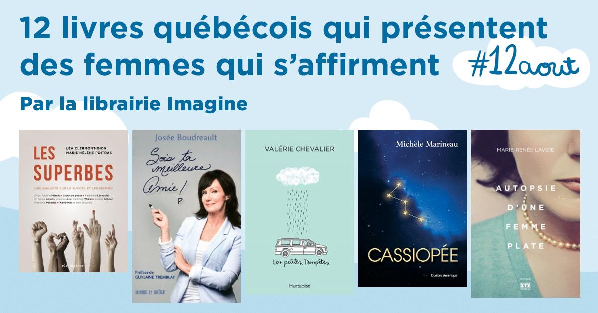 12 livres québécois qui présentent des femmes qui s'affirment