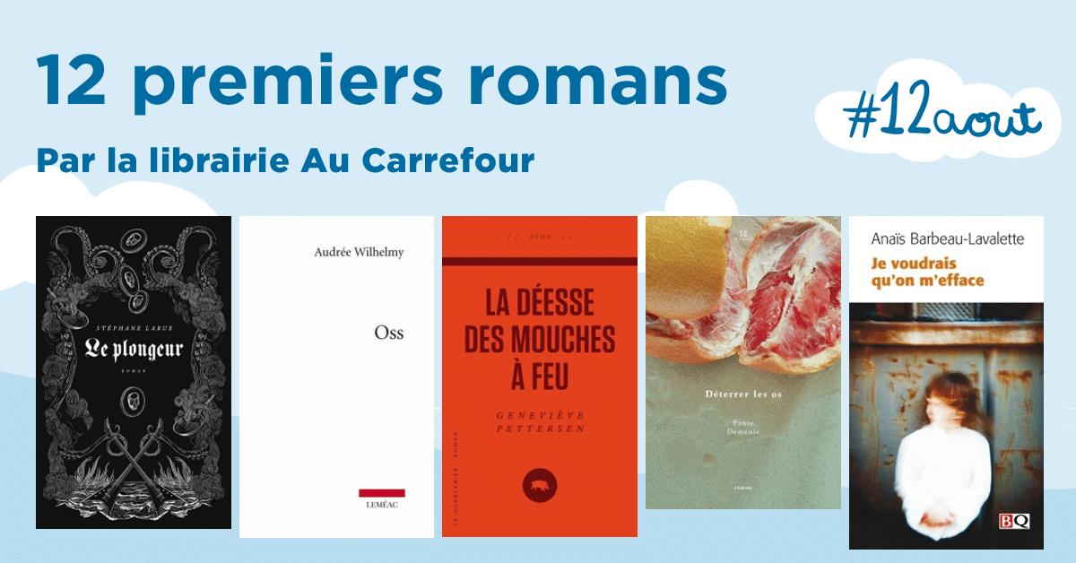 12 premiers romans pour (re)découvrir les grands artisans de notre littérature