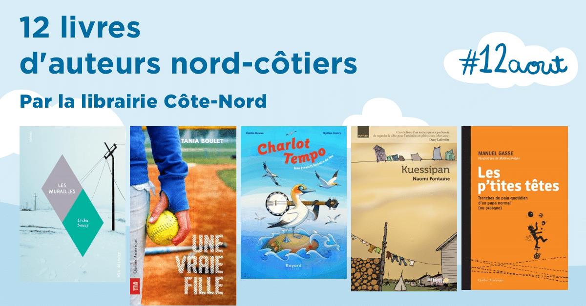 12 livres d'auteurs nord-côtiers