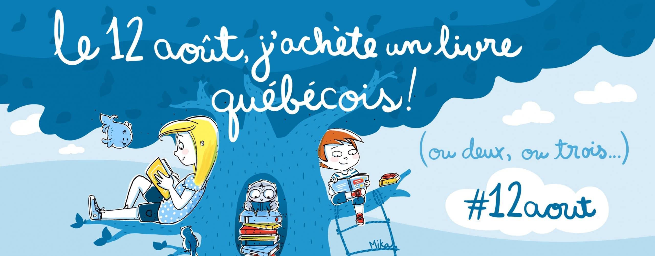 Des activités en librairie à l'occasion du « 12 août, j'achète un livre québécois! »