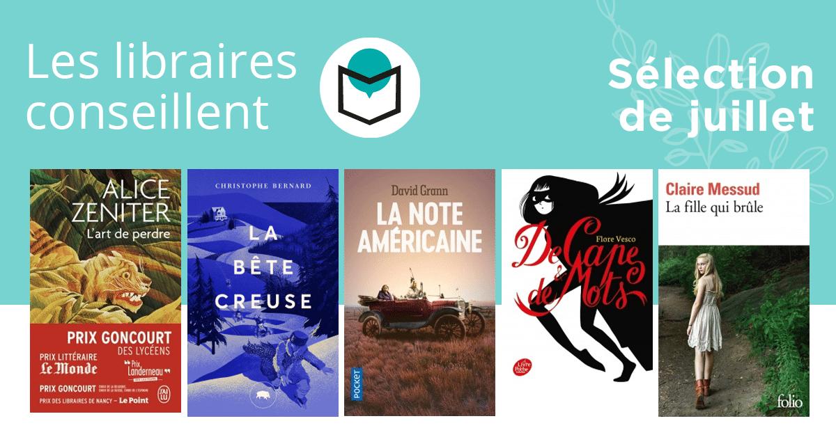 Les libraires conseillent : juillet 2019