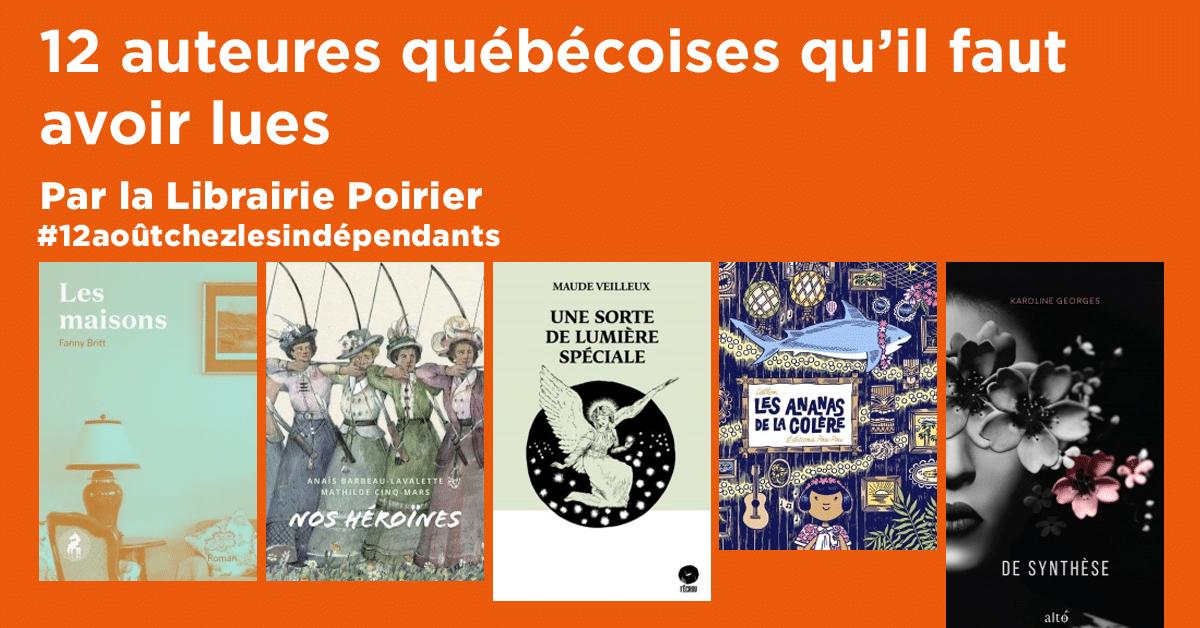 12 auteures québécoises qu'il faut avoir lues